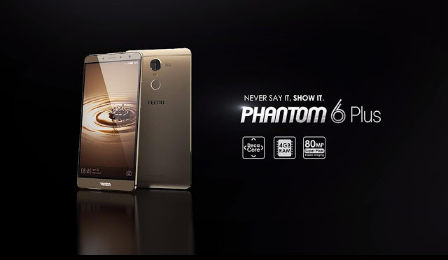 Tecno Phantom 6 Plus Specifications