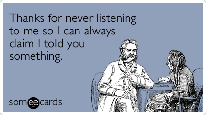 thanks-ignoring-friends-advice-funny-ecard-ecards-someecards