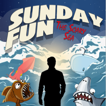 Sunday Fun - Scary Sea