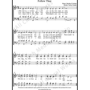 Follow Thee Sheet Music (SATB) Make unlimited copies of sheet music and the practice music.