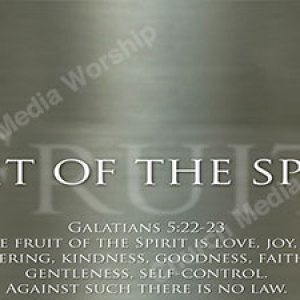 Fruit of the Spirit w text Christian Worship Background. High quality worship images for use to spread the Gospel and enhance the worship experience.