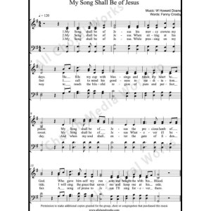 My Song Shall Be of Jesus Sheet Music (SATB) Make unlimited copies of sheet music and the practice music.