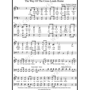 The way of the cross leads home Sheet Music (SATB) Make unlimited copies of sheet music and the practice music.