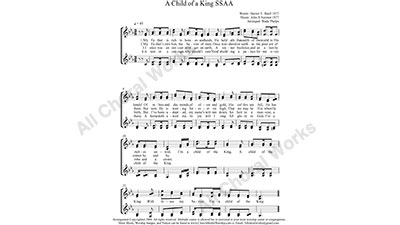 A Child of A King Female Choir Sheet Music SSAA 4-part Make unlimited copies of sheet music and the practice music.
