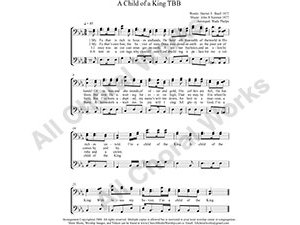 A Child of A King Male Choir Sheet Music TBB 3-part Make unlimited copies of sheet music and the practice music.
