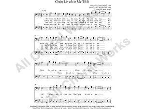 Christ Liveth in Me Male Choir Sheet Music TBB 3-part Make unlimited copies of sheet music and the practice music.