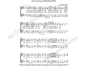 Give me Joy in my heart Female Choir Sheet Music SSA 3-part Make unlimited copies of sheet music and the practice music.