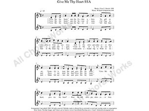 Give me thy heart Female Choir Sheet Music SSA 3-part Make unlimited copies of sheet music and the practice music.