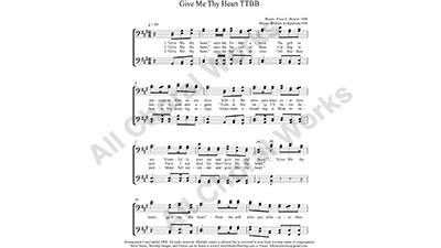 Give me thy heart Male Choir Sheet Music TTBB 4-part Make unlimited copies of sheet music and the practice music.