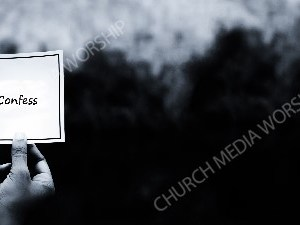 Hand holding note BandW - Confess Christian Worship Background. High quality worship images for use to spread the Gospel and enhance the worship experience.