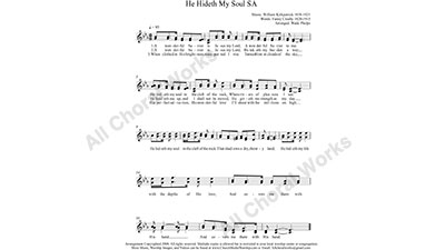 He Hideth My Soul Female Choir Sheet Music SA 2-part Make unlimited copies of sheet music and the practice music.