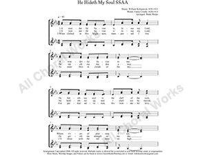 He Hideth My Soul Female Choir Sheet Music SSAA 4-part Make unlimited copies of sheet music and the practice music.
