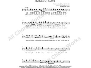He Hideth My Soul Male Choir Sheet Music TB 2-part Make unlimited copies of sheet music and the practice music.