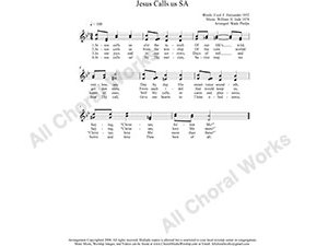 Jesus Calls Us Female Choir Sheet Music SA 2-part Make unlimited copies of sheet music and the practice music.