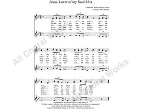 Jesus Lover of my soul Female Choir Sheet Music SSA 3-part Make unlimited copies of sheet music and the practice music.