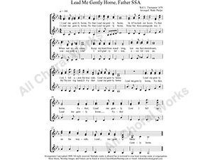 Lead Me Gently Home Father Female Choir Sheet Music SSA 3-part Make unlimited copies of sheet music and the practice music.