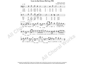 Low In The Grave He Lay Male Choir Sheet Music TB 2-part Make unlimited copies of sheet music and the practice music.