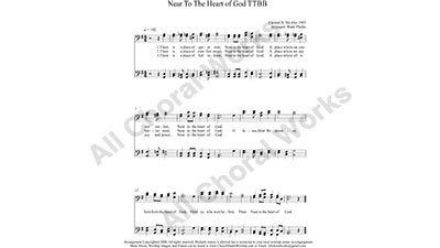 Near To The Heart of God Male Choir Sheet Music TTBB 4-part Make unlimited copies of sheet music and the practice music.