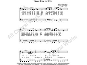 Never Give up Female Choir Sheet Music SSA 3-part Make unlimited copies of sheet music and the practice music.