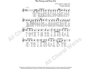 Ninety and Nine Female Choir Sheet Music SA 2-part Make unlimited copies of sheet music and the practice music.