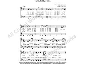 No Night There Female Choir Sheet Music SSA 3-part Make unlimited copies of sheet music and the practice music.