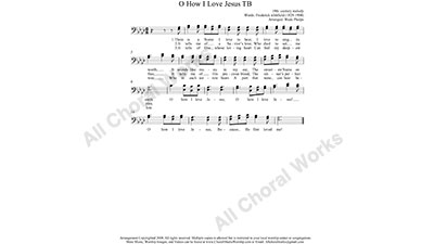 O how I love Jesus Male Choir Sheet Music TB 2-part Make unlimited copies of sheet music and the practice music.