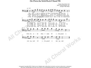 On Christ the Solid Rock I Stand Male Choir Sheet Music TB 2-part Make unlimited copies of sheet music and the practice music.