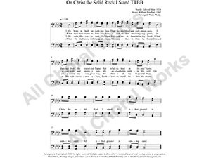 On Christ the Solid Rock I Stand Male Choir Sheet Music TTBB 4-part Make unlimited copies of sheet music and the practice music.