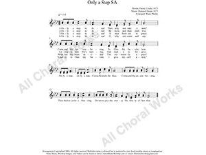 Only a step to Jesus Female Choir Sheet Music SA 2-part Make unlimited copies of sheet music and the practice music.