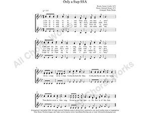Only a step to Jesus Female Choir Sheet Music SSA 3-part Make unlimited copies of sheet music and the practice music.