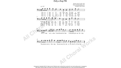 Only a step to Jesus Male Choir Sheet Music TB 2-part Make unlimited copies of sheet music and the practice music.