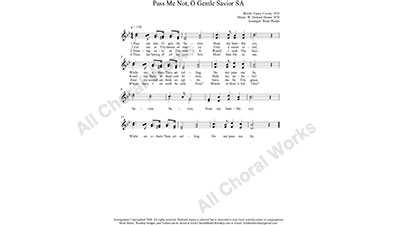 Pass me Not O gentle Savior Female Choir Sheet Music SA 2-part Make unlimited copies of sheet music and the practice music.
