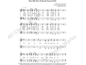 Pass me Not O gentle Savior Female Choir Sheet Music SSA 3-part Make unlimited copies of sheet music and the practice music.