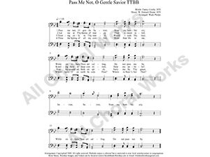Pass me Not O gentle Savior Male Choir Sheet Music TTBB 4-part Make unlimited copies of sheet music and the practice music.