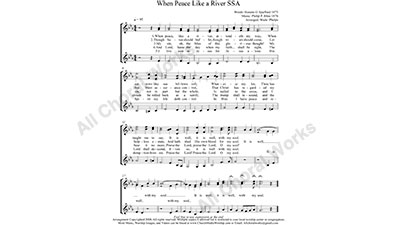 Peace like a River Female Choir Sheet Music SSA 3-part Make unlimited copies of sheet music and the practice music.