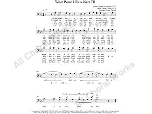 Peace like a River Male Choir Sheet Music TB 2-part Make unlimited copies of sheet music and the practice music.