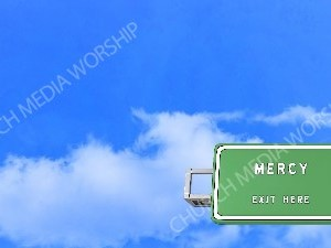 Road sign right Mercy Christian Worship Background. High quality worship images for use to spread the Gospel and enhance the worship experience.