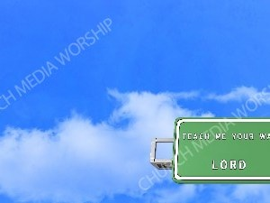 Road sign right Teach Me Your Way Christian Worship Background. High quality worship images for use to spread the Gospel and enhance the worship experience.