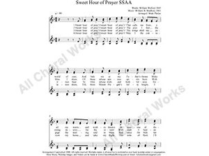 Sweet Hour of Prayer Female Choir Sheet Music SSAA 4-part Make unlimited copies of sheet music and the practice music.