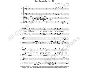 Take Time to be Holy with Piano Male Choir Sheet Music TB 2-part Make unlimited copies of sheet music and the practice music.