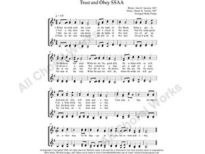 Trust and Obey Female Choir Sheet Music SSAA 4-part Make unlimited copies of sheet music and the practice music.