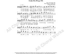 Under His Wings Male Choir Sheet Music TB 2-part Make unlimited copies of sheet music and the practice music.