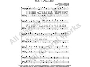 Under His Wings Male Choir Sheet Music TBB 3-part Make unlimited copies of sheet music and the practice music.