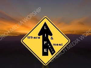 Where life and faith meet Christian Worship Image. High quality worship images for use to spread the Gospel and enhance the worship experience.