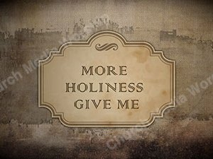 More Holiness Give Me Singalong Christian Video HD. With perfectly timed Lyrics. Easy to follow and sing Video and Audio to enhance the Worship experience.