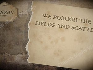 We plough the fields and scatter Singalong Christian Video HD. With perfectly timed Lyrics. Easy to follow and sing Video and Audio to enhance the Worship