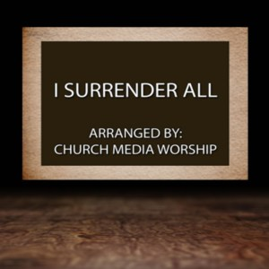 I Surrender All Singalong Christian Video HD With perfectly timed Lyrics. Easy to follow and sing Video & Audio to enhance the Worship experience