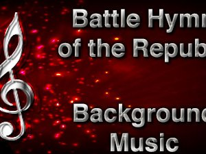 Battle Hymn of the Republic Christian Background Music with multi verse tracks and versions. Enhance your worship experience Services or prayer meetings.