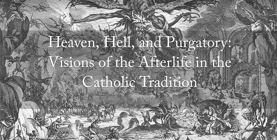 Stephen ROMANO Gallery & MORBID ANATOMY Presents: Heaven, Hell, and Purgatory: Visions of the Afterlife in the Catholic Tradition