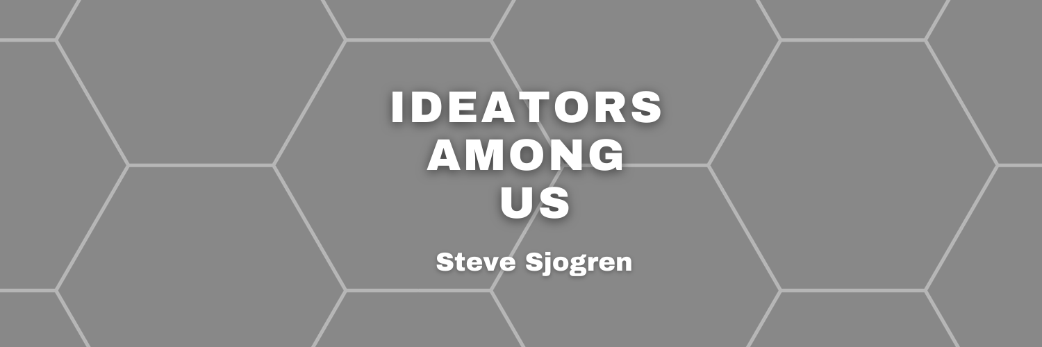 Ideators Among Us